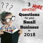 Three More Questions To Consider in 2018 For Your Cleveland Small Business Plan